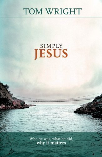 book review simply jesus It is as if borg's half of the book the meaning of jesus is a historical chronicle,   a fourth guess is that elsewhere in his project borg is simply using the word.