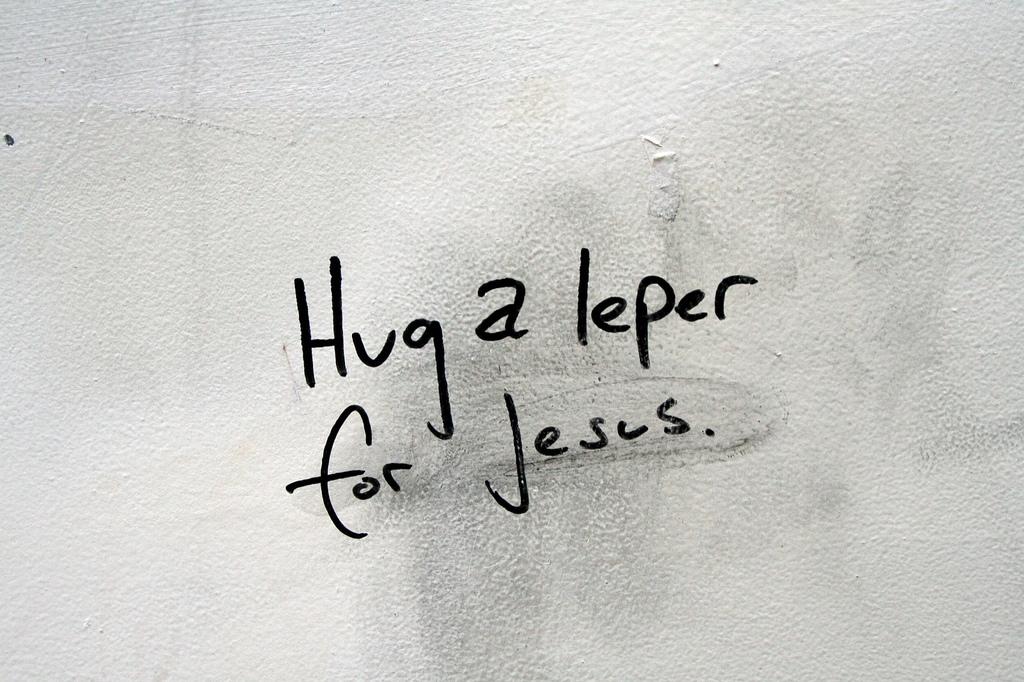 Hug a leper